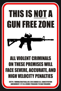NOT-a-Gun-Free-Zone-Sign